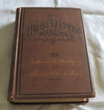 1873 The Housekeeper's Manualby Catherine Beecher & Harriet Beecher Stowe - 2895