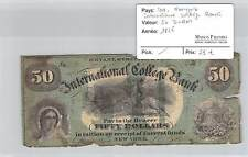 BILLET USA - INTERNATIONAL COLLEGE BANK  - 50 DOLLARS 1856 - NEW YORK