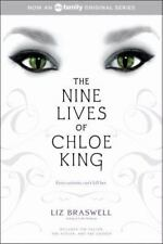 The Nine Lives of Chloe King by Liz Braswell (PB)-Very Good