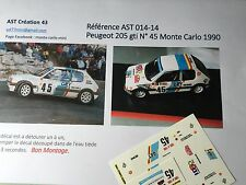 DECAL CALCA DECALC 1 43 PEUGEOT 205 GTI N°45 Rally WRC MONTE CARLO 1990
