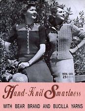 Bear Brand & Bucilla #311 c.1939 Hand Knitting Smartness Patterns for Women