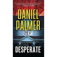 Desperate by Daniel Palmer (Paperback, 2015)