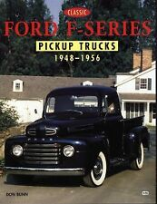 Truck Color History Ser.: Classic Ford F-Series Pickup Trucks, 1948-1956 by Don