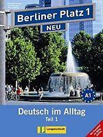 Berliner Platz Neu in Teilbanden: Lehr- Und Arbeitsbuch 1 Teil 1 MIT Audio-CD Un