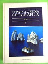ENCICLOPEDIA GEOGRAFICA VOL.1 ITALIA.CORRIERE DELLA SERA.2004