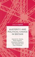 Political Choice in Britain by Harold D. Clarke, Joe Twyman, Peter Kellner,...