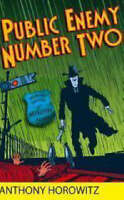 Public Enemy Number Two :, Anthony   Horowitz, Very Good Book