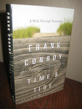 1st Edition TIME & TIDE Frank Conroy TRAVEL Classic EXPLORATION America