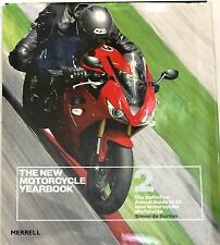 The New Motorcycle Yearbook 2: The Definitive Annual Guide to All New...