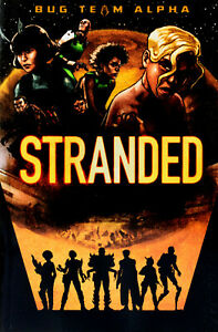 Brand New Bug Team Alpha: Stranded by Laurie S Sutton