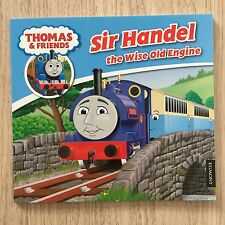 NEW Sir Handel The Wise Old Engine (Book 13) - Thomas The Tank Story Books
