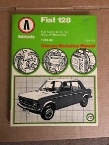 AUTOBOOKS FIAT 128 S, SL, C, CL RALLY 3P BERLINETTA WORKSHOP MANUAL 1969-1982