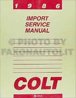 1986 Dodge and Plymouth Colt Repair Shop Manual 86 Original Service Book