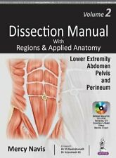 Dissection Manual with Regions & Applied Anatom, Navis Paperback.+