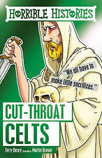 HORRIBLE HISTORIES: CUT-THROAT CELTS by Terry Deary  NEW