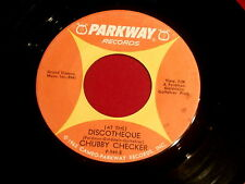 CHUBBY CHECKER~AT THE DISCOTHEQUE~LET'S FREDDIE~PARKWAY 949~ NORTHERN SOUL 45