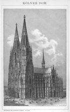 Köln, der Dom, Original-Holzstich von 1894