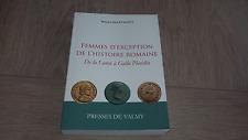 Femmes d'exception de l'histoire romaine - De la Louve à Galla Placidia