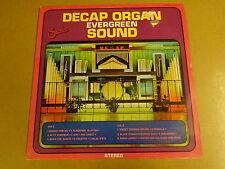 ORGEL LP / DECAP ORGAN EVERGREEN SOUND