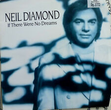 "7"" 1991 RARE VG+++ NEIL DIAMOND If There Were No Dreams"