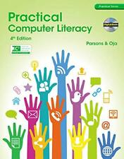 Practical Computer Literacy by June Jamrich Parsons and Dan Oja, 4th Edition