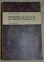 SALVESTRINI - CATECHISMO DEI DOCUMENTI DEL CONCILIO VATICANO II - ED:MASSIMO LY