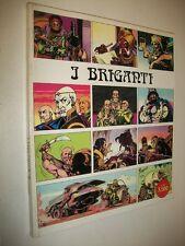 MAGNUS:I BRIGANTI.EDIFUMETTO 1979 BUONISSIMO!!VERSIONE GRANDE 22X26.5