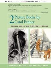 2 Picture Books by Carol Fenner: Tigers in the Cellar and Gorilla Gorilla (Paper