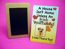 """Irish Wolfhound"" A House Isn't Home - Dog Fridge Magnet - Sku# 59"