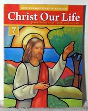 Christ Our Life Grade 7 New Evangelization Edition - Paperback - VERY GOOD