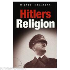 Hitlers Religion von Michael Hesemann (2004)