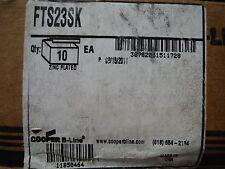 Cooper B-Line (FTS23SK) (10pcs)