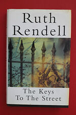 *SIGNED 1st Ed.* THE KEYS TO THE STREET by Ruth Rendell (Hardcover/DJ, 1996)