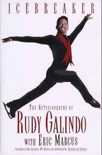 Icebreaker : The Autobiography of Rudy Galindo by Rudy Galindo
