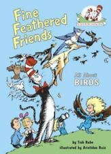 Fine Feathered Friends: All About Birds (Cat in the Hat's Learning Library) by