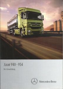 LKW MERCEDES AXOR 2011 Betriebsanleitung 940 - 954 Handbuch 944 Bordbuch BA
