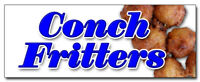 "12"" CONCH FRITTERS DECAL sticker fried batter dough seafood hot restaurant bus"
