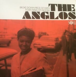 THE ANGLOS - BROKEN DOWN PIECE OF A MAN (SOUL4REAL) DEEP SOUL