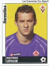LEPILLER FRANCE FIORENTINA AS.EUPEN RARE UPDATE STICKER CALCIATORI 2007 PANINI