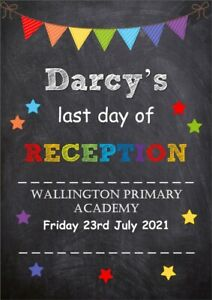 LAST DAY OF RECEPTION PERSONALISED A4 PHOTO PROP PRINT PRIMARY SCHOOL