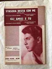 SPARTITO MUSICALE STASERA RESTA CON ME GLI AMICI E TU PAUL ANKA SPANKA 1964