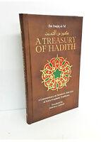 A Treasury of Hadith: Commentary on Nawawi's Selection of 40 Hadith (Hardback)