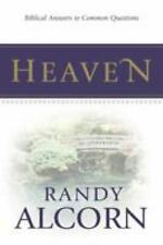 Heaven : Biblical Answers to Common Questions by Randy Alcorn