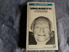 UNGARETTI UN ANTOLOGIA DELLE OPERE di L.Piccioni Oscar Mondadori (1972) poesie