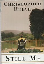 Still Me : A Life by Christopher Reeve (1998, Hardcover,