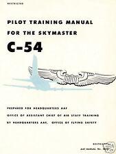 DOUGLAS C-54 / R5D SKYMASTER - 3 GREAT MANUALS