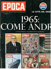 EPOCA N. 745 746 10 GENNAIO 1965 CLAUDIA CARDINALE AUDREY HEPBURN OMAR SIVORI