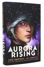 Aurora Rising - Jay Kristoff and Amie Kaufman -  SIGNED 1ST EDITION.