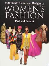 Collectable Names and Designs in Womens Fashion - Past and Present livre,book,bu