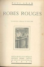 ROBES ROUGES - PAUL ADAM - (French text)